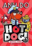 Movie Time! (Hot Dog! #6)