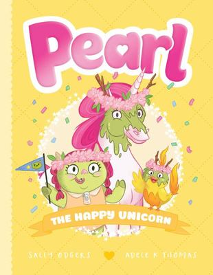 The Happy Unicorn (Pearl #4)