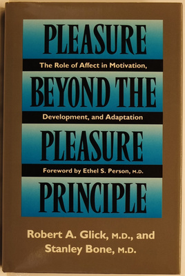 Pleasure Beyond the Pleasure Principle: The Role of Affect in Motivation, Development, and Adaption