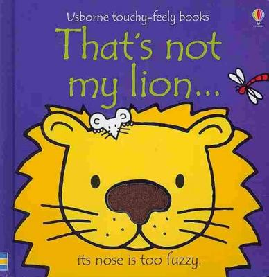 That's Not My Lion (Usborne Touchy-Feely)