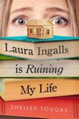 Laura Ingalls Is Ruining My Life