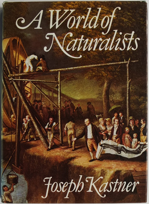A World of Naturalists