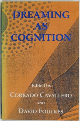 Dreaming as Cognition