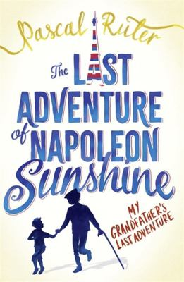 The Last Adventure of Napoleon Sunshine