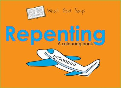 Repenting (What God Says)