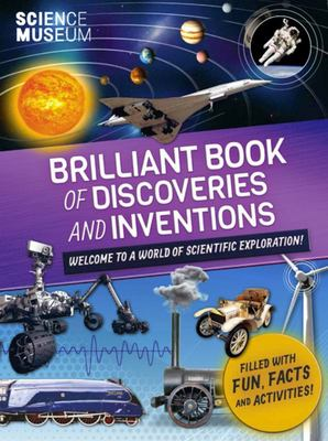 Brilliant Book of Discoveries and Inventions (Science Museum)