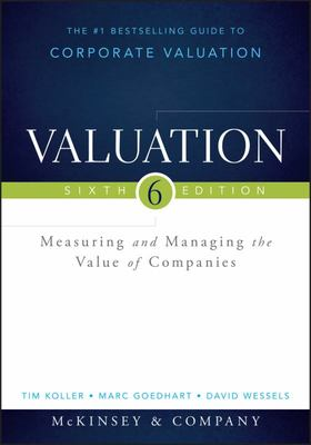 Valuation - Measuring and Managing the Value of Companies, + Website