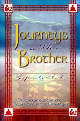 Journeys with a Brother
