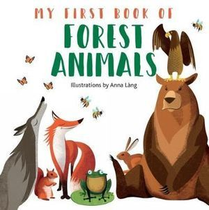 My First Book of Forest Animals