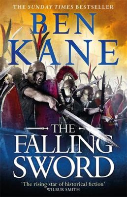The Falling Sword - Clash of Empires Book 2