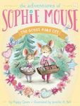 The Great Bake Off (The Adventures of Sophie Mouse #14)