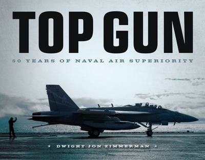 Top Gun - 50 Years of Naval Air Superiority