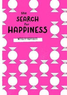Words of Inspiration : The Search for Happiness