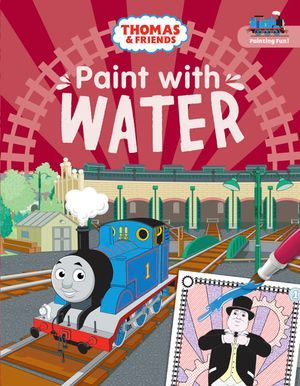 Thomas and Friends: Paint with Water