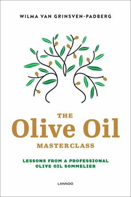 Olive Oil Masterclass - Lessons from a Professional Olive Oil Sommelier