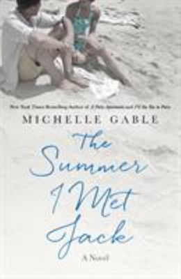 The Summer I Met Jack - A Novel