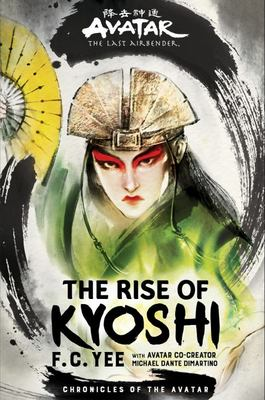 Avatar, The Last Airbender: The Rise of Kyoshi