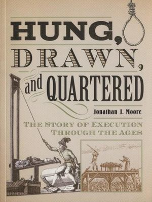 Hung Drawn and Quartered