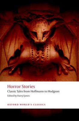 Horror Stories: Classic Tales from Hoffmann to Hodgson OWC