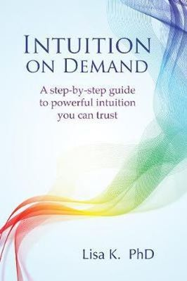 Intuition on Demand: For Decisions You Can Trust