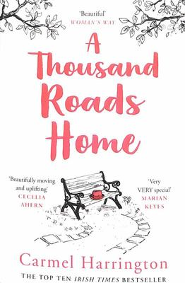 A Thousand Roads Home - 'Beautifully Moving and Uplifting' - 'Very VERY Special'