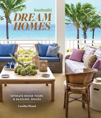 House Beautiful - Dream Homes - Intimate House Tours and Dazzling Spaces