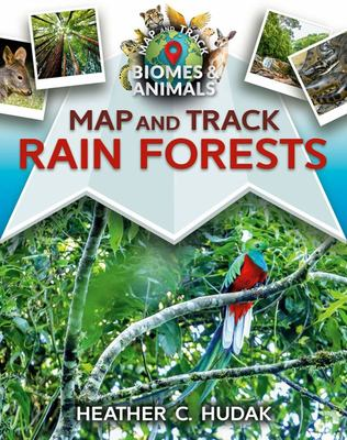 Map and Track Rain Forests