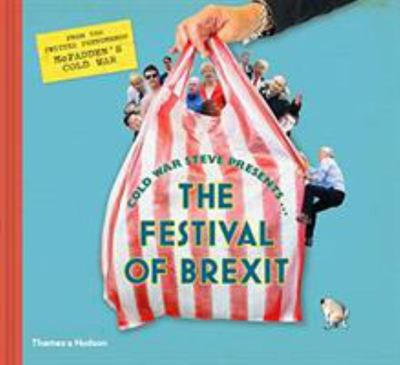 Cold War Steve Presents - The Festival of Brexit