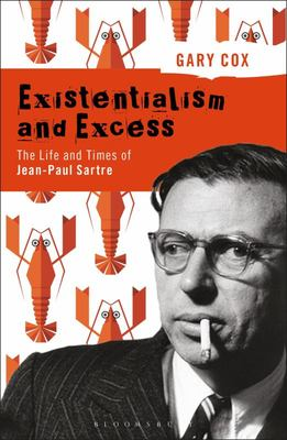 Existentialism and Excess: the Life An..