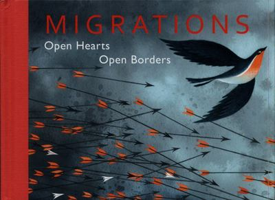 Migrations: Open hearts, open borders
