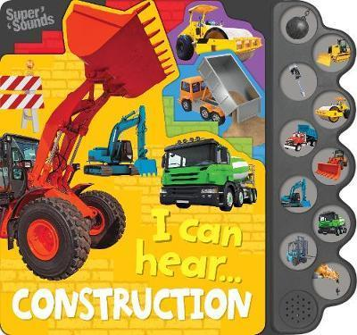 Construction 10 Button Super Sound Book (I Can Hear)