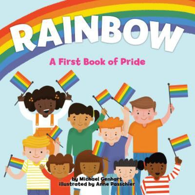 Rainbow - A First Book of Pride