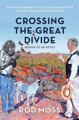 Crossing the Great Divide: Memoir of an Artist