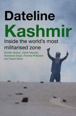 Dateline Kashmir - Inside the World's Most Militarised Zone