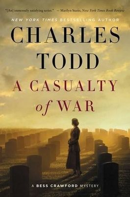 A Casualty of War - A Bess Crawford Mystery