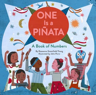 One Is a Piñata - A Book of Numbers
