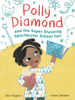 Polly Diamond and the Super, Stunning, Spectacular School Fair