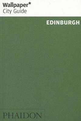 Wallpaper City Guide Edinburgh 2017