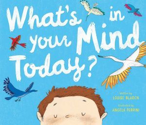 What's in Your Mind Today?