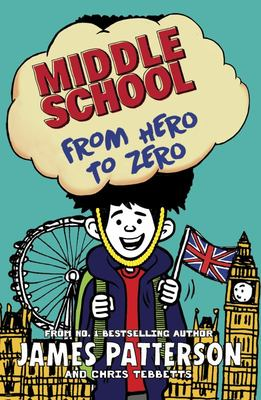 Middle School: from Hero to Zero - (Middle School 10)