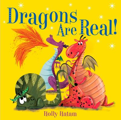 Dragons Are Real!