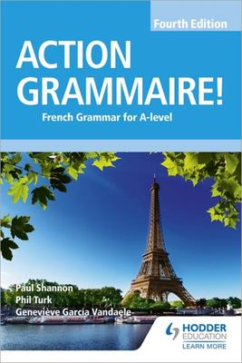 Action Grammaire! - French Grammar for A-Level