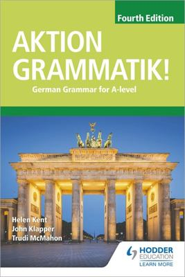 Aktion Grammatik! - German Grammar for A-Level