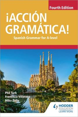 ¡Acción Gramática! - Spanish Grammar for A-Level