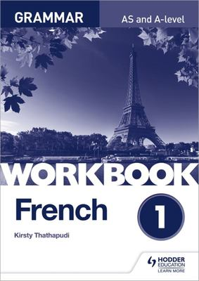 French a-Level Grammar Workbook 1