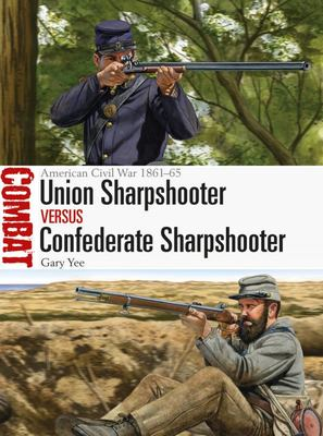 Union Sharpshooter vs Confederate Sharpshooter - American Civil War 1861-65