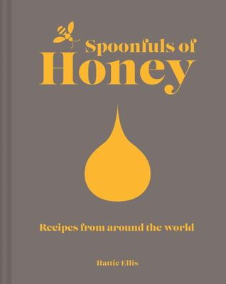 Spoonfuls of Honey - Recipes from Around the World