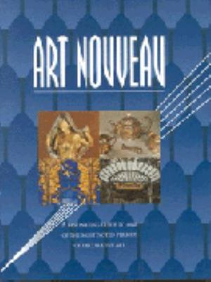 Art Novueau: A Fascinating Guide to one of the Most Noted Periods of Decorative Art