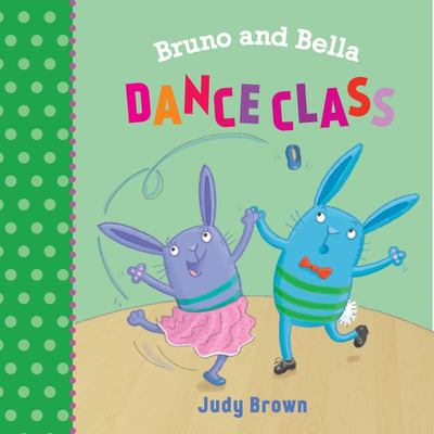 The Dance Class (Bruno and Bella)