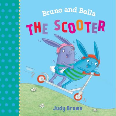 Bruno and Bella: the Scooter